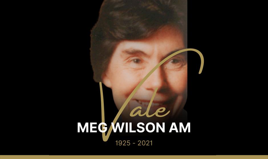Vale Meg Wilson AM