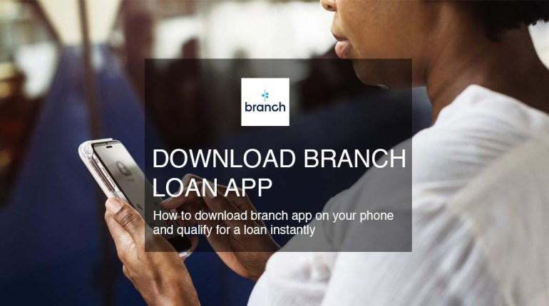 download branch loan app features