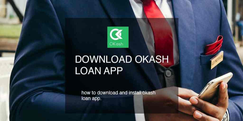 Download and install okash on your phone for instant mpesa loans