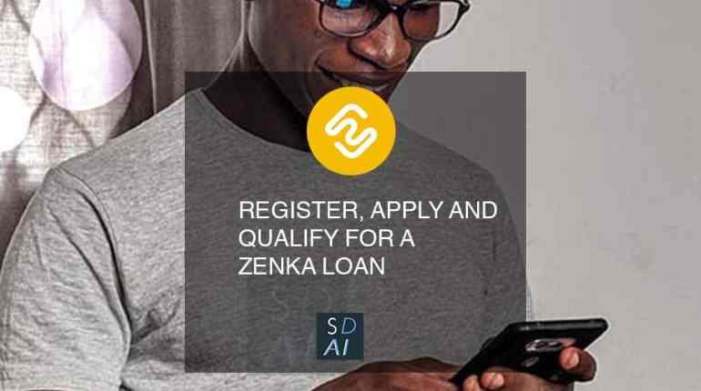 zenka app REGISTER APPLY QUALIFY for loan
