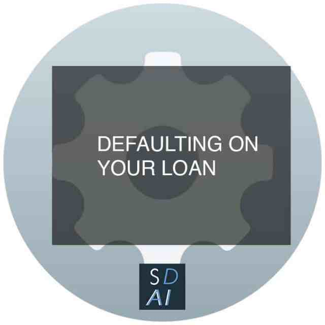 Defaulting on your loan