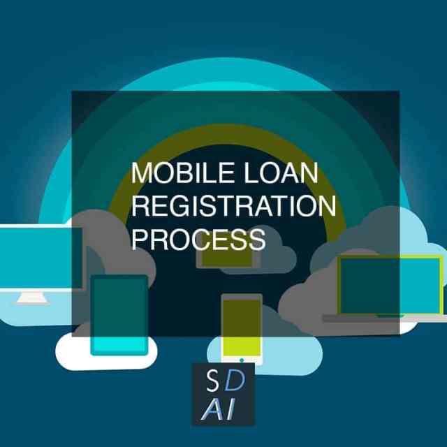mobile loan registration process mobile loan tips