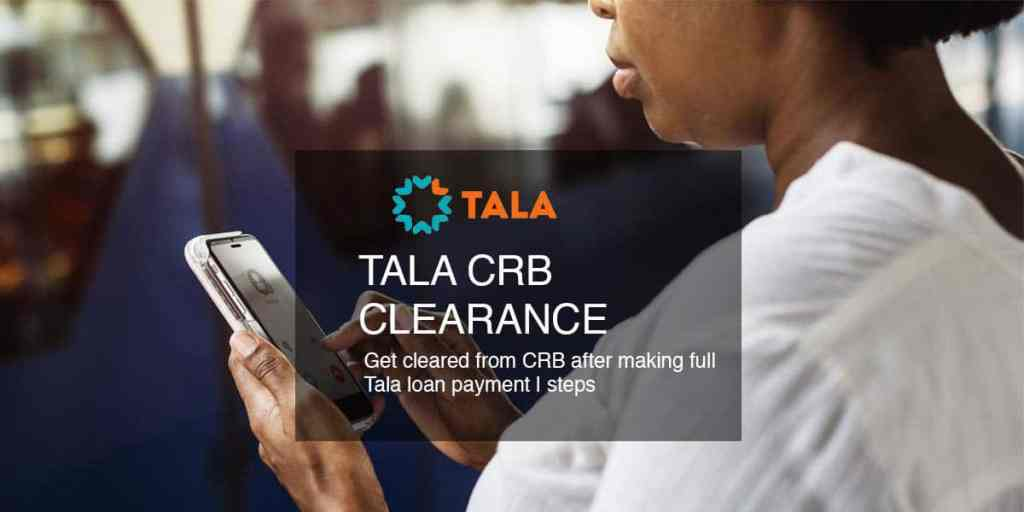 tala loan CRB clearance step by step