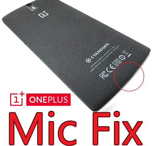 OnePlus One Low Mic Fix Guide [Solve Permanently]