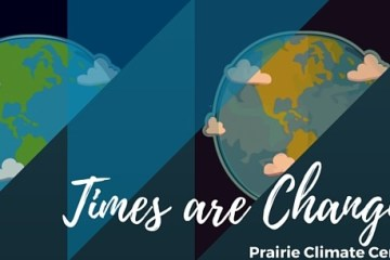 Times are changing, the Prairie Climate Centre shows us just how