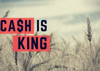 Cash is King When it Comes to Farming