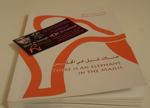 "The latest poetry book by Wael AlSayegh published through AlGhaf. The book is bilingual and is called: ""There is an elephant in the majlis"""