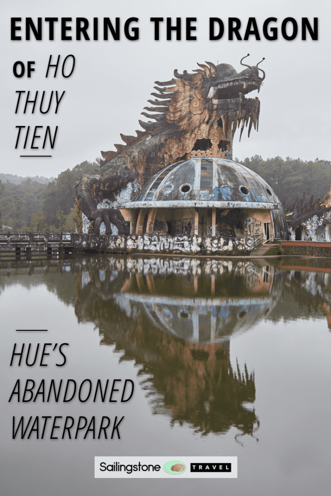 Entering The Dragon of Ho Thuy Tien: Hue's Abandoned Waterpark