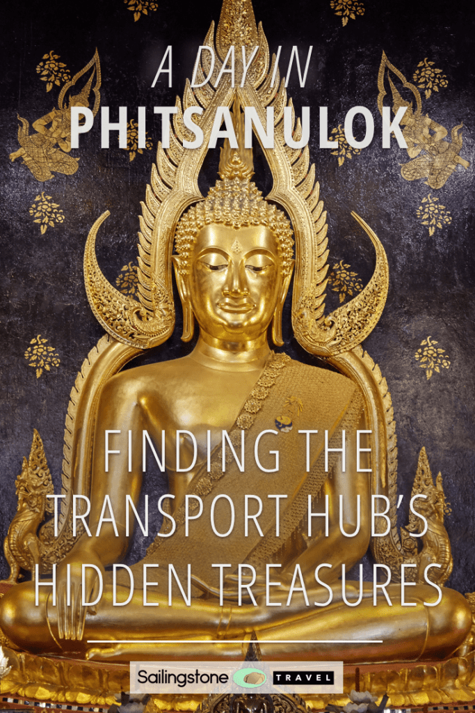 A Day in Phitsanulok: Finding the Transport Hub's Hidden Treasures