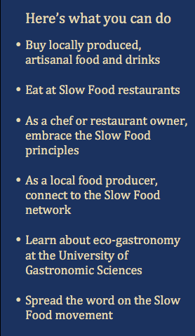 Here's what you can do Slow Food
