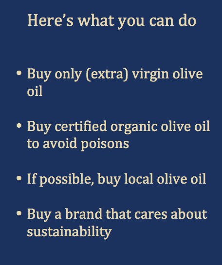 Here's what you can do - Olive oil