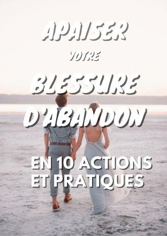 GUERIR BLESSURE D'ABANDON