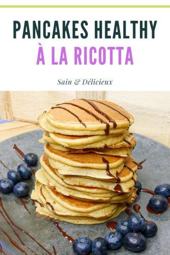 Pancakes Healthy à la Ricotta - Pancakes à la Ricotta