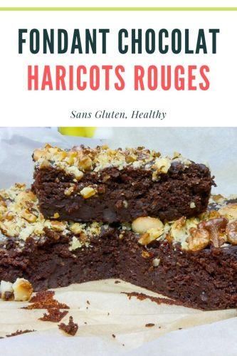 Fondant Chocolat Haricots Rouges - Fondant Chocolat aux Haricots Rouges (Sans Gluten)