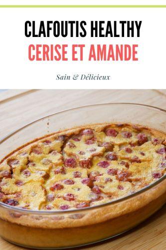 Clafoutis healthy cerise et amande - Clafoutis Cerise & Amande Healthy