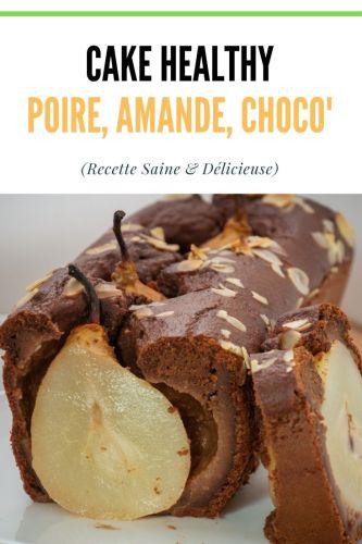 Cake Poire Amande Chocolat Healthy 1 - Cake Poire, Amande, Chocolat (Healthy)