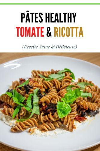 Pates healthy Tomate Ricotta - Pâtes Tomates & Ricotta