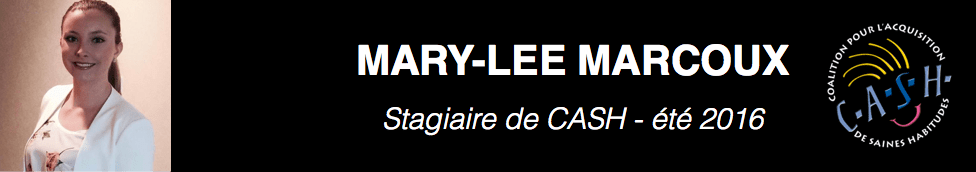 CASH Stagiaire – Mary-Lee Marcoux