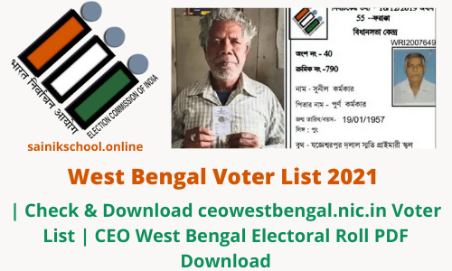 West Bengal Voter List 2021 | Check & Download ceowestbengal.nic.in Voter List