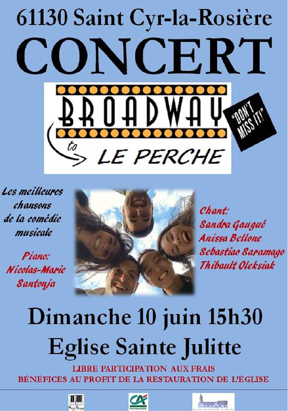 Broadway en Perche à Saint Cyr