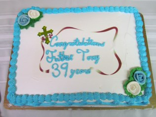 Cake to Celebrate Fr. Tony's 39th Anniversary of Ordination as a Priest (his 2nd cake!)