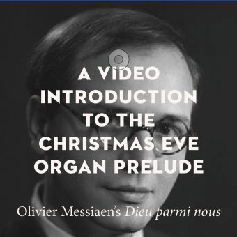 A Video Introduction to the Organ Prelude on Christmas Eve