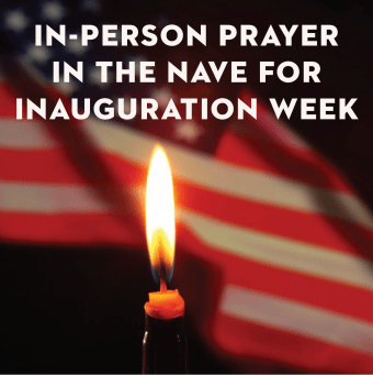 In-Person Prayer in the Nave for Inauguration Week