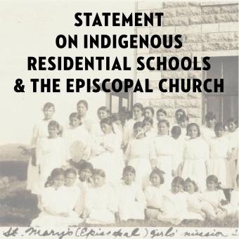 Presiding Bishop, House of Deputies President issue statement on Indigenous boarding schools