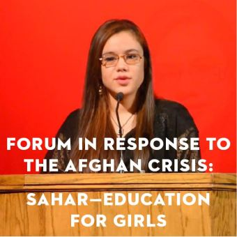 Forum in Response to the Afghanistan Crisis: Sahar—Education for Afghanistan Girls