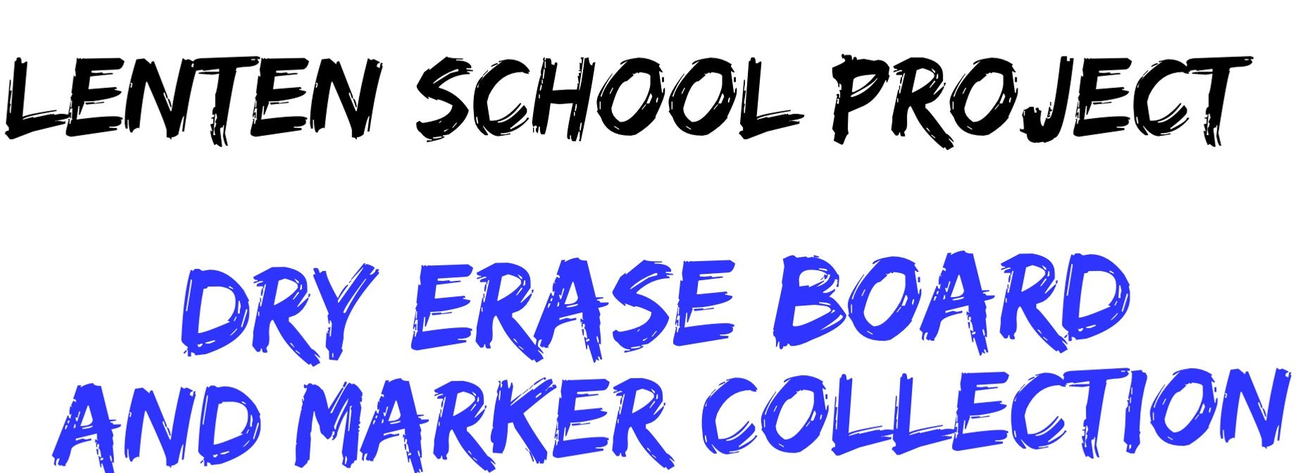 Lenten School Project