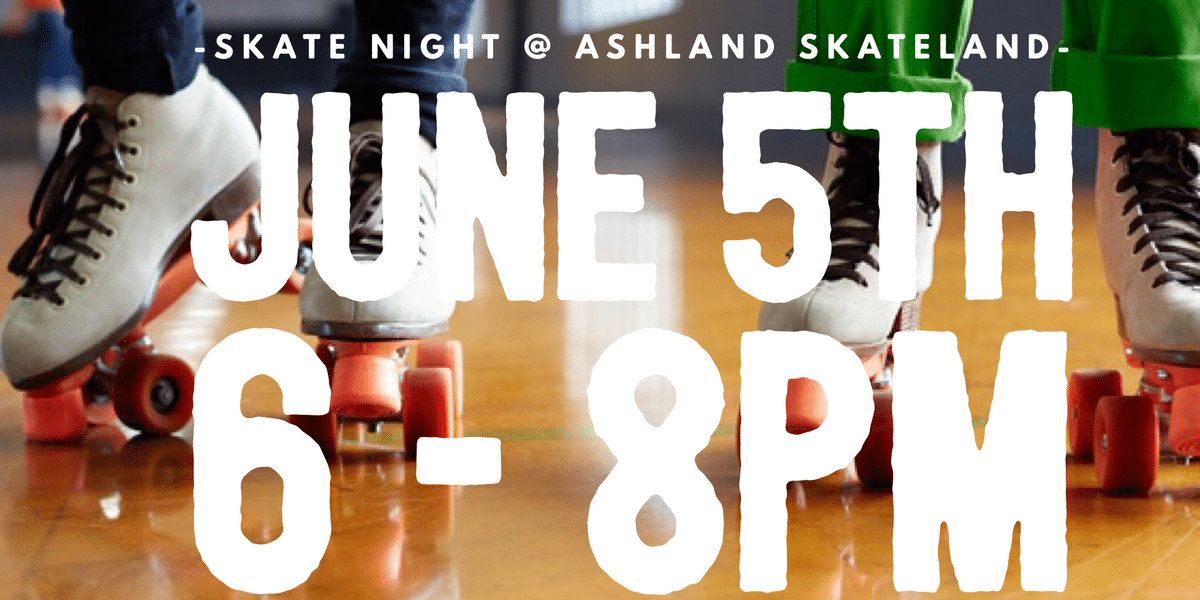 Skate Night at Ashland Skateland