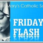 Friday Flash March 13, 2020