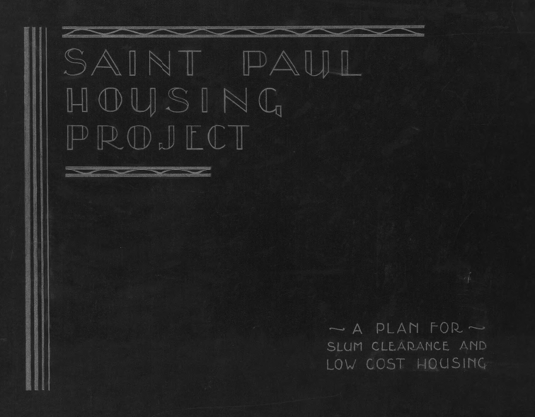 "The cover of the City of Saint Paul's plan to clear Mount Airy of what it ""slums"" and replace them with better, low cost housing."