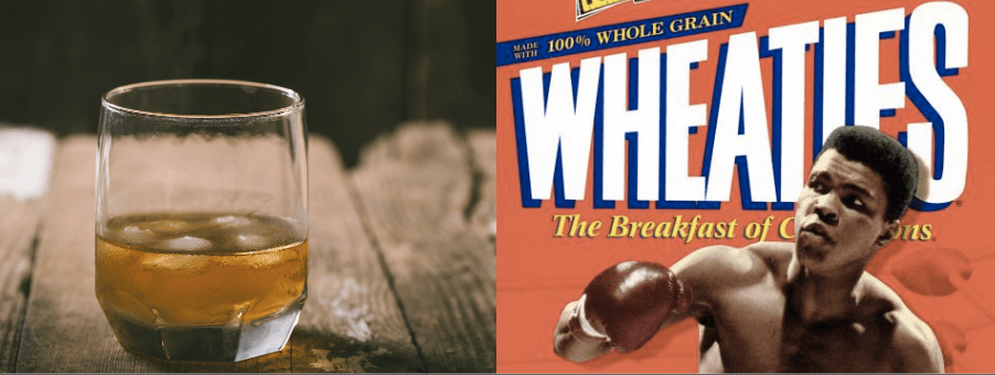 whiskey and Wheaties