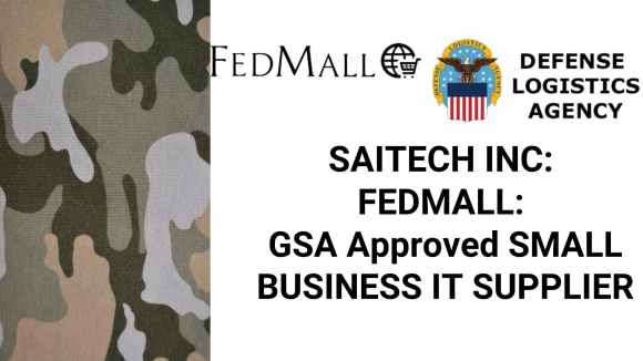 SAITECH INC: FEDMALL: GSA Approved SMALL BUSINESS IT SUPPLIER