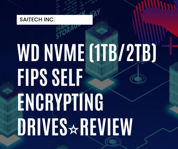 WD NVMe Self Encrypting Drives SEDs