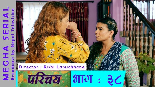 Parichaya 2   Episode 38   Nepali Serial   Sajha TV