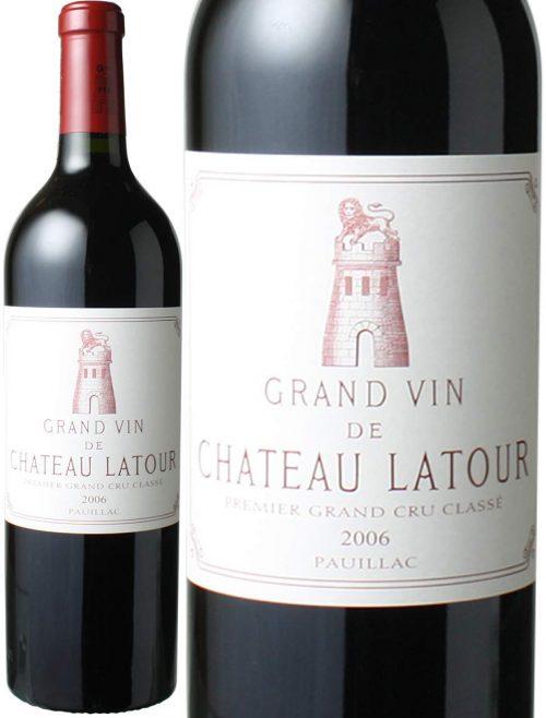 シャトー・ラトゥール(Chateau Latour) シャトー・ラトゥール 2006