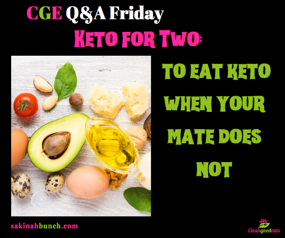 Keto for Two: How to eat keto when your mate does not