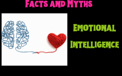 Facts and Myths of Emotional Intelligence
