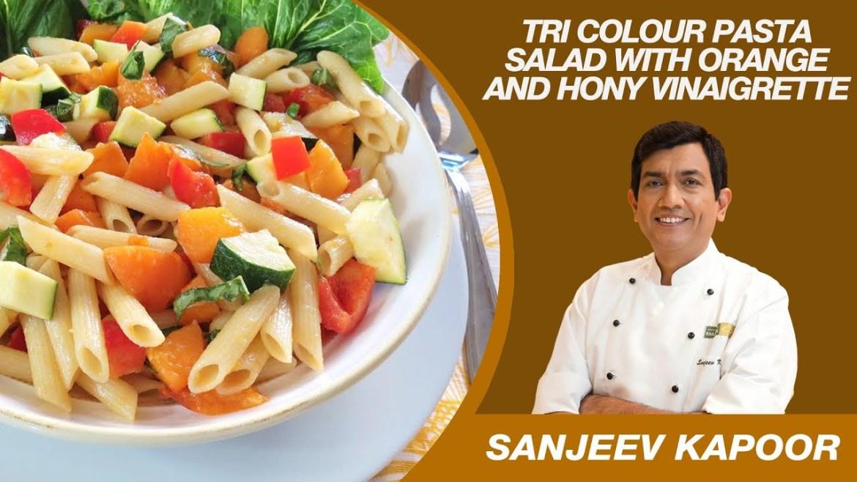 Tri Colour Pasta Salad Salad Recipe by Sanjeev Kapoor | Vegetarian