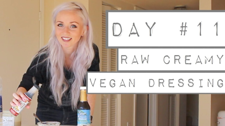 Day 11: CREAMY RAW VEGAN SALAD DRESSING RECIPE SOO DELICIOUS