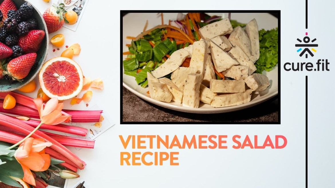 Vietnamese Salad by Eat Fit   Healthy Salad Recipe   Easy Salad Recipe   Eat Fit   CureFit