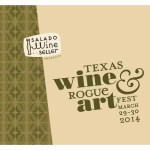 2014 Texas Wine & Rogue Art Fest