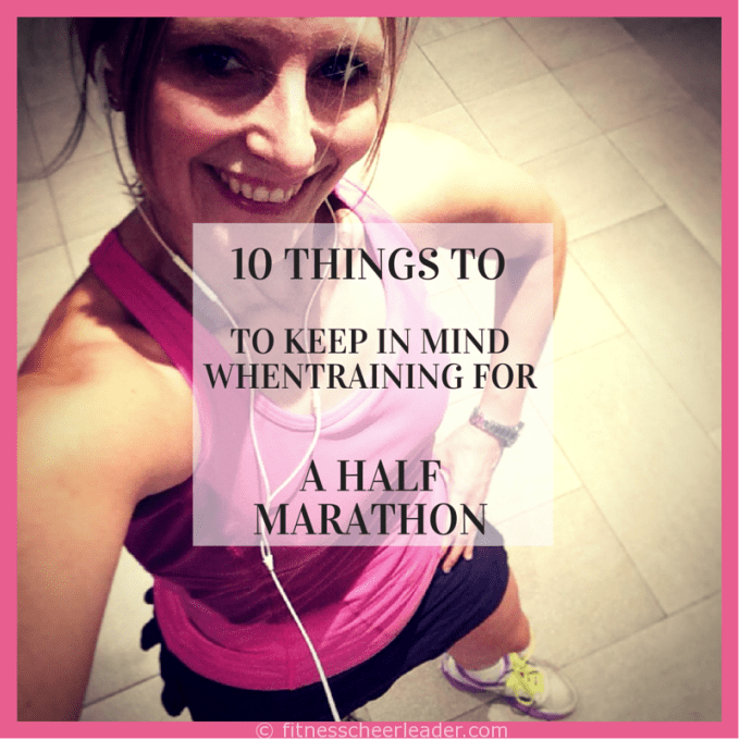 10 Things To Keep In Mind When Training For a Half Marathon