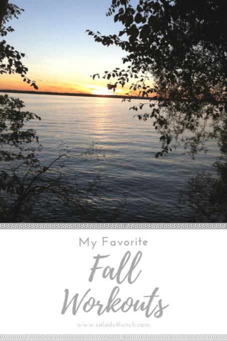 My Favorite Fall Workouts