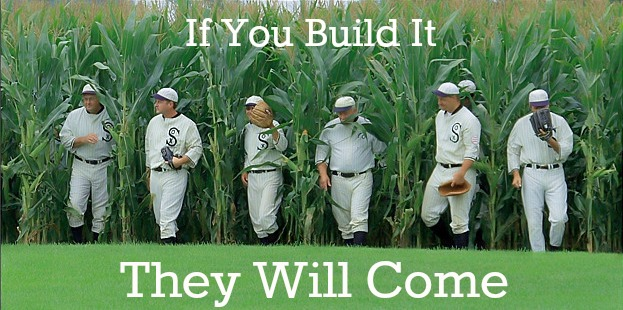 Motivation Monday: If You Build It They Will Come