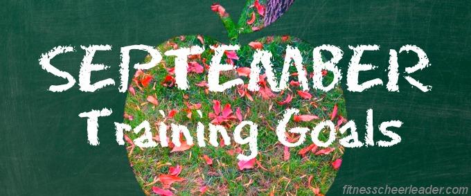 Motivation Monday: September Training Goals
