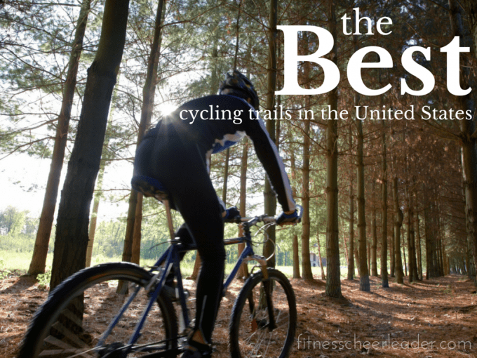 The Best Cycling Trails in the United States