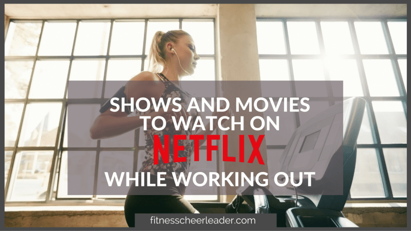 New Shows and Movies to Watch on Netflix While Working Out